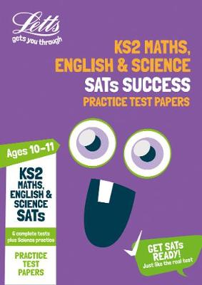 KS2 Maths, English and Science SATs Practice Test Papers: For the 2019 Tests