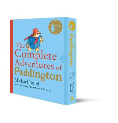 The Complete Adventures of Paddington: The 15 Complete and Unabridged Novels in One Volume