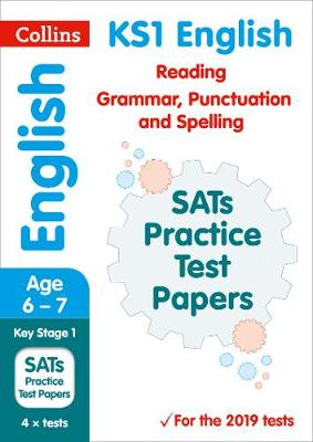 KS1 English Reading, Grammar, Punctuation and Spelling SATs Practice Test Papers: 2019 Tests
