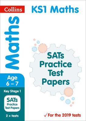 KS1 Maths SATs Practice Test Papers: 2019 Tests