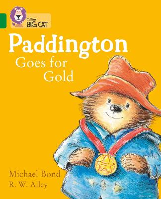 Paddington Goes for Gold: Band 15/Emerald