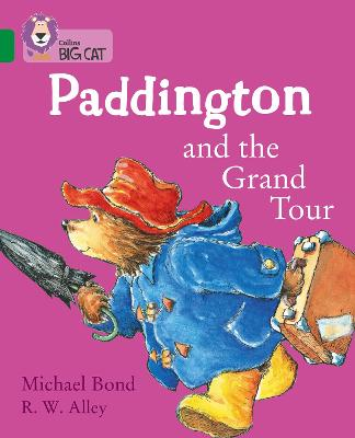 Paddington and the Grand Tour: Band 15/Emerald