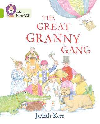 The Great Granny Gang: Band 11/Lime
