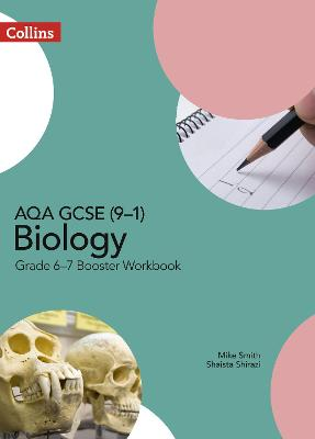 AQA GCSE (9-1) Biology Grade 6-7 Booster Workbook