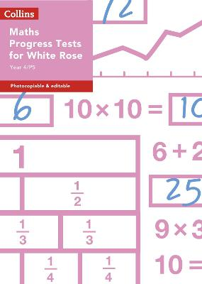 Year 4/P5 Maths Progress Tests for White Rose