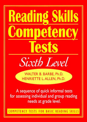 Ready-to-Use Reading Skills Competency Tests: Sixth Grade Reading Level, Vol. 7
