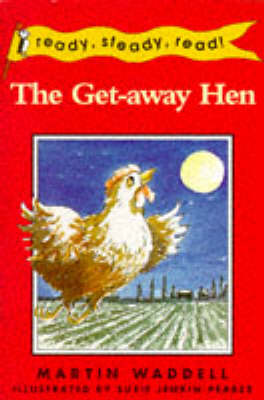 The Get-away Hen