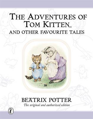 The World of Beatrix Potter: The Adventures of Peter Rabbit and Other Favourite Tales