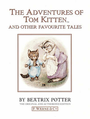The World Of Beatrix Potter Vol 2: The Adventures Of Tom Kitten And Other Favourite Tales
