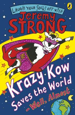 Krazy Kow Saves the World - Well, Almost