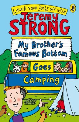 My Brother's Famous Bottom Goes Camping