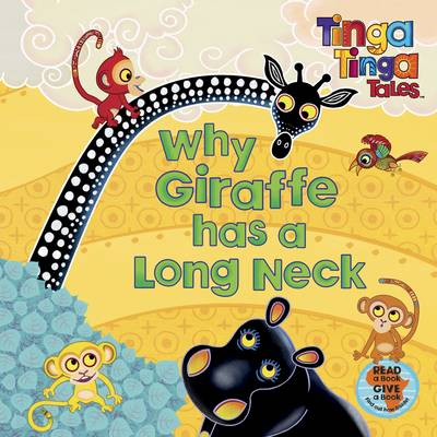 Tinga Tinga Tales: Why Giraffe has a Long Neck