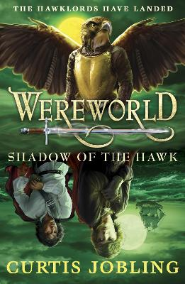 Wereworld: Shadow of the Hawk (Book 3)