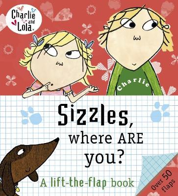 Charlie and Lola: Sizzles, Where are You?