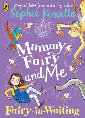 Mummy Fairy and Me: Fairy-in-Waiting