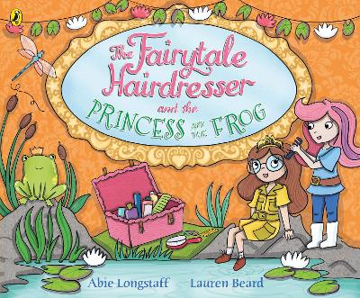 The Fairytale Hairdresser and the Princess and the Frog
