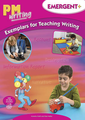PM Writing Emergent + Exemplars For Teaching Writing