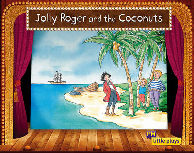 Little Plays: Jolly Roger and the Coconuts