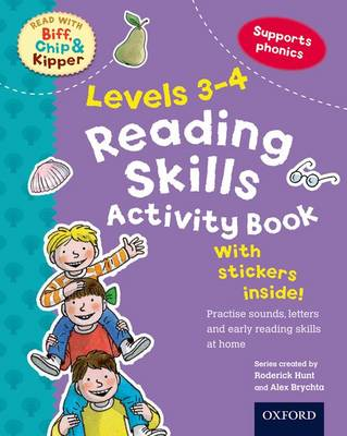 Oxford Reading Tree Read With Biff, Chip, and Kipper: Levels 3-4: Reading Skills Activity Book