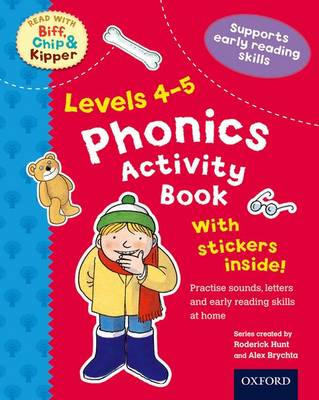Oxford Reading Tree Read With Biff, Chip, and Kipper: Levels 4-5: Phonics Activity Sticker Book