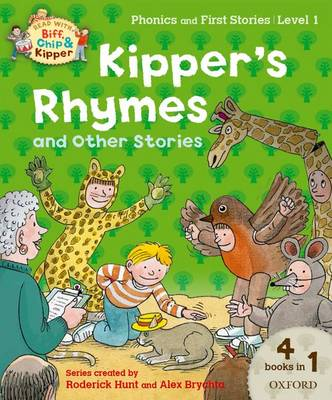 Oxford Reading Tree Read with Biff, Chip and Kipper: Level 1 Phonics and First Stories: Kipper's Rhymes and Other Stories