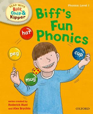 Oxford Reading Tree Read with Biff, Chip and Kipper: First Stories: Level 1: Biff's Fun Phonics