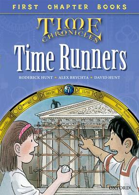 Read With Biff, Chip and Kipper: Level 11 First Chapter Books: The Time Runners