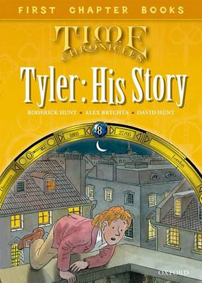 Read With Biff, Chip and Kipper: Level 11 First Chapter Books: Tyler: His Story