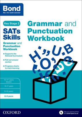 Bond SATs Skills: Grammar and Punctuation Workbook: 8-9 years