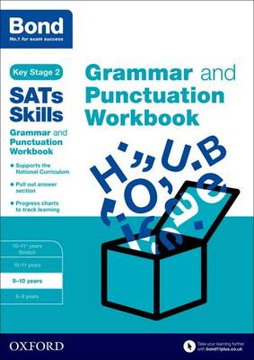 Bond SATs Skills: Grammar and Punctuation Workbook: 9-10 years