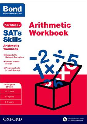Bond SATs Skills: Arithmetic Workbook: 10-11+ years Stretch