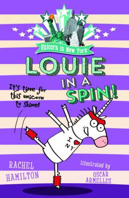 Unicorn in New York: Louie in a Spin