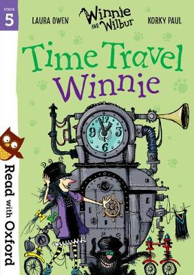 Read with Oxford: Stage 5: Winnie and Wilbur: Time Travel Winnie