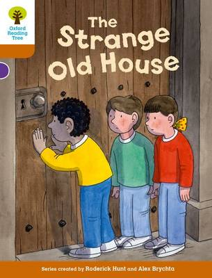 Oxford Reading Tree Biff, Chip and Kipper Stories Decode and Develop: Level 8: The Strange Old House