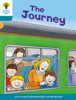 Oxford Reading Tree Biff, Chip and Kipper Stories Decode and Develop: Level 9: The Journey