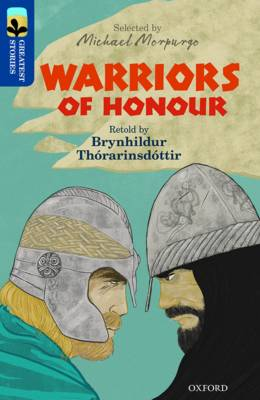 Oxford Reading Tree TreeTops Greatest Stories: Oxford Level 14: Warriors of Honour