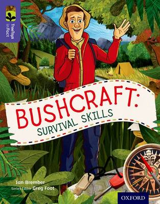 Oxford Reading Tree TreeTops inFact: Level 11: Bushcraft: Survival Skills