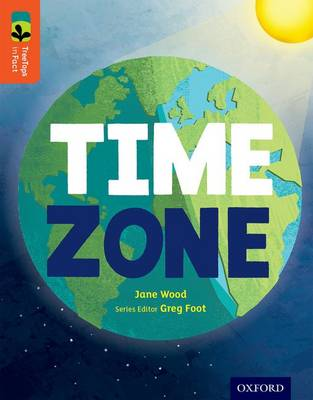 Oxford Reading Tree TreeTops inFact: Level 13: Time Zone