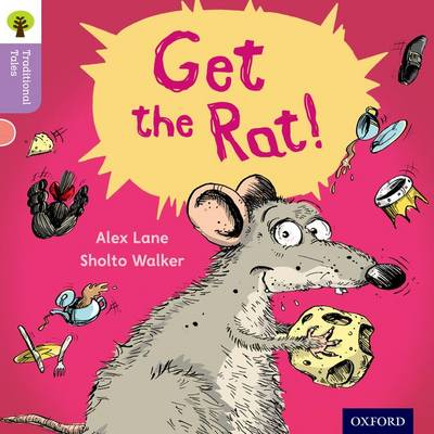 Oxford Reading Tree Traditional Tales: Level 1+: Get the Rat!