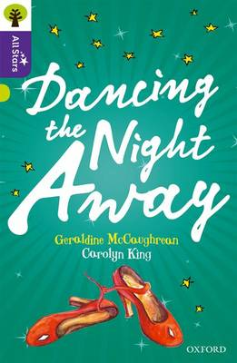 Oxford Reading Tree All Stars: Oxford Level 11 Dancing the Night Away: Level 11