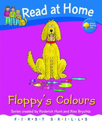 Read at Home: First Skills: Floppy's Colours