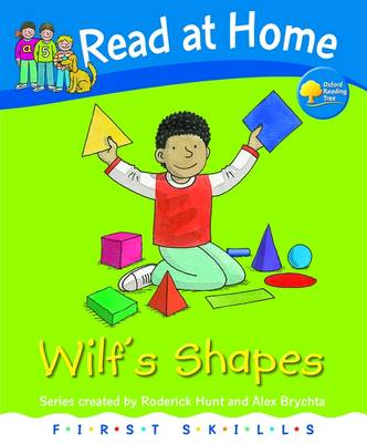 Read at Home: First Skills: Wilf's Shapes