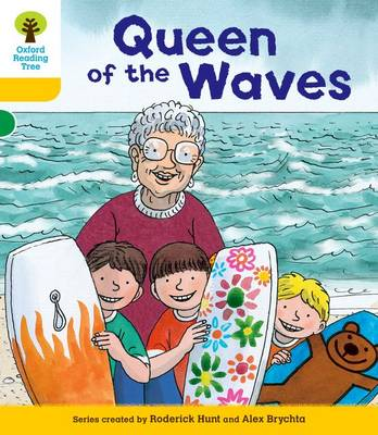 Oxford Reading Tree: Decode and Develop More A Level 5: Queen Waves
