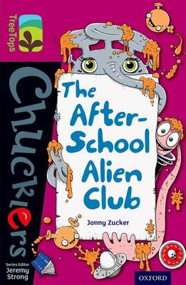 Oxford Reading Tree TreeTops Chucklers: Level 10: The After-School Alien Club