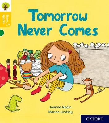 Oxford Reading Tree Story Sparks: Oxford Level 5: Tomorrow Never Comes
