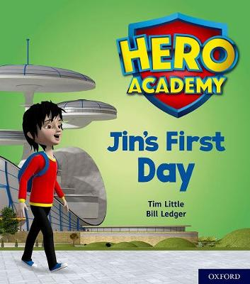 Hero Academy: Oxford Level 1, Lilac Book Band: Jin's First Day