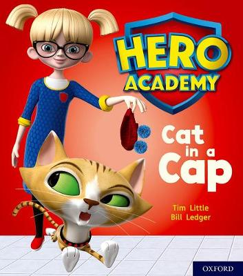 Hero Academy: Oxford Level 1+, Pink Book Band: Cat in a Cap