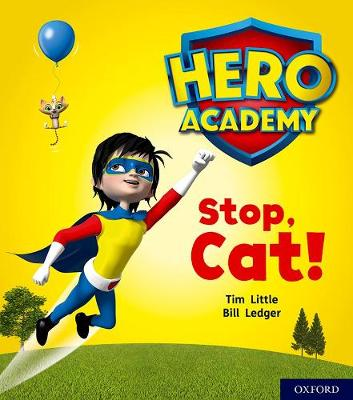 Hero Academy: Oxford Level 1+, Pink Book Band: Stop, Cat!