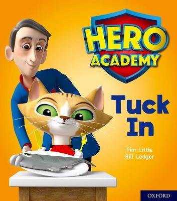 Hero Academy: Oxford Level 1+, Pink Book Band: Tuck In