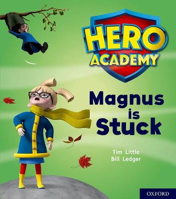 Hero Academy: Oxford Level 1+, Pink Book Band: Magnus is Stuck